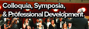 Colloquia, Symposia, & Professional Development